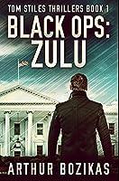 Black Ops - Zulu: Premium Hardcover Edition