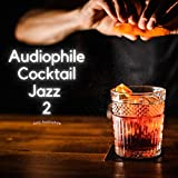 Audiophile Cocktail Jazz 2