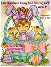 Lacy Sunshine's Bunny Trail Coloring Book Volume 34 (Lacy Sunshine's Coloring Books)