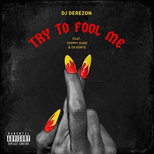 DJ Derezon feat. Tommy Gunz & Devonte