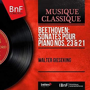 Beethoven: Sonates pour piano Nos. 23 & 21 (Mono Version)