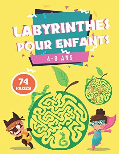 Labyrinthes pour enfants 4-8 ans: 74 labyrinthes variés à découvrir , Cahier d'activités pour enfants