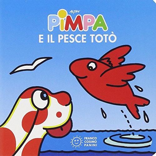 Pimpa e il pesce Totò. Ediz. illustrata (Piccole storie)