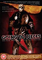 Going to Pieces - The Rise and Fall of the Slasher Film