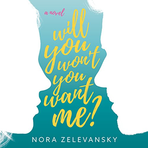 Will You Won't You Want Me? audiobook cover art