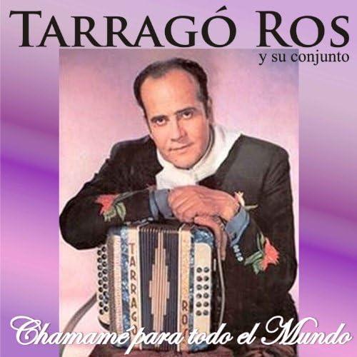Tarragó Ros