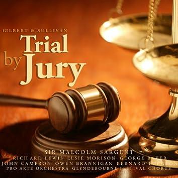 Gilbert & Sullivan: Trial By Jury