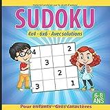 Sudoku pour enfants 4x4 6x6 avec solutions gros caractères 6-8 ans: Livre de jeux / activités stimulants et amusants pour tous les enfants, garçons et filles de 6 à 8 ans .