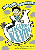 The Legend of Kevin: A Roly-Poly Flying Pony Adventure (Roly Poly Flying Pony 1)