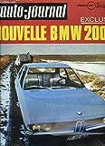 L'AUTO-JOURNAL N°4 - 1971 - Sommaire : Essais Auto : Peugeot 504 Diesel - Fiat 500 - Prototypes La BMW 2000 - Une nouvelle Ferrari - Variétés : Pour vivre en voiture - etc...
