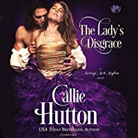 The Lady's Disgrace: A Marriage Mart Mayhem Novel