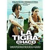 La Tigra Chaco [DVD]