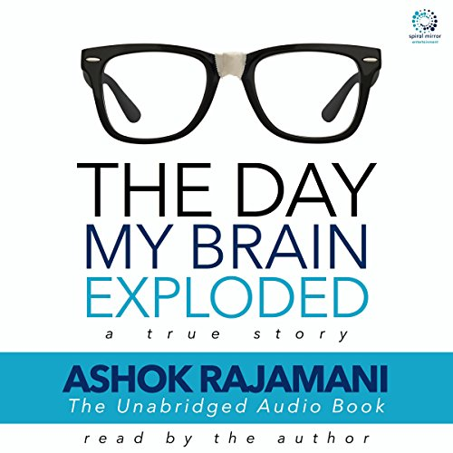 The Day My Brain Exploded audiobook cover art