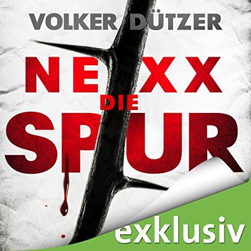 NEXX: Die Spur Titelbild