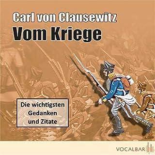 Vom Kriege                   Autor:                                                                                                                                 Carl von Clausewitz                               Sprecher:                                                                                                                                 Uwe Neumann,                                                                                        Anette Daugardt                      Spieldauer: 1 Std. und 16 Min.     33 Bewertungen     Gesamt 3,6