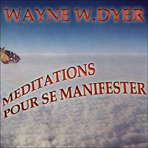Couverture de Méditations pour se manifester