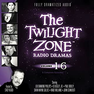 The Twilight Zone Radio Dramas, Volume 16 audiobook cover art
