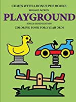 Coloring Book for 2 Year Olds (Playground)