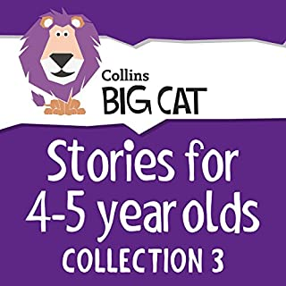 Stories for 4 to 5 year olds: Collection 3 (Collins Big Cat Audio)                   Auteur(s):                                                                                                                                 Collins Big Cat                               Narrateur(s):                                                                                                                                 Collins                      Durée: 3 h et 55 min     Pas de évaluations     Au global 0,0