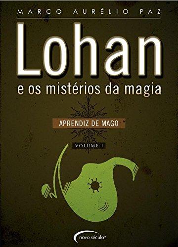Lohan e os Mistérios da Magia. Aprendiz de Mago