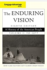 Cengage Advantage Series: The Enduring Vision : A History of the American People, Vol. I: 1 Paperback