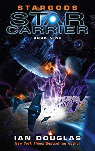 Stargods: Book 9 (Star Carrier Series)