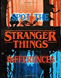 Stranger Things Spot The Difference: Stranger Things Great Gift Activity How Many Differences Books ...