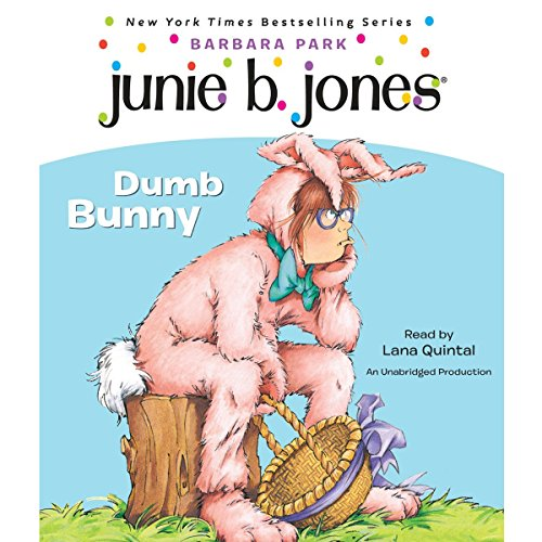 Junie B. Jones #27: Dumb Bunny audiobook cover art