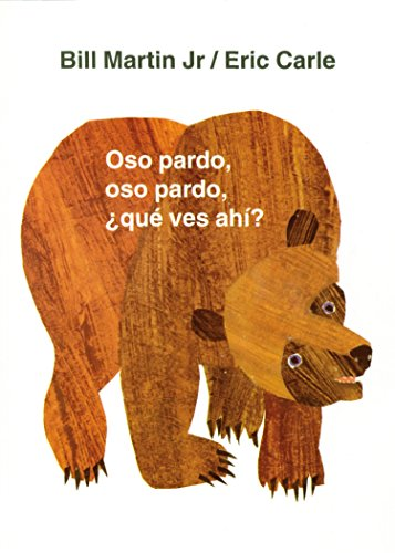 Oso pardo, oso pardo, qu ves ah? (Brown Bear and Friends) (Spanish Edition)