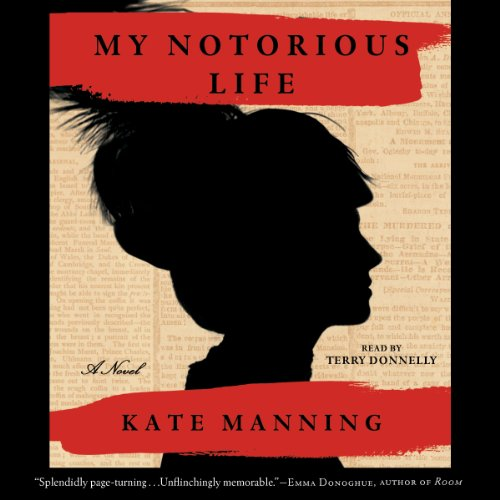 My Notorious Life audiobook cover art