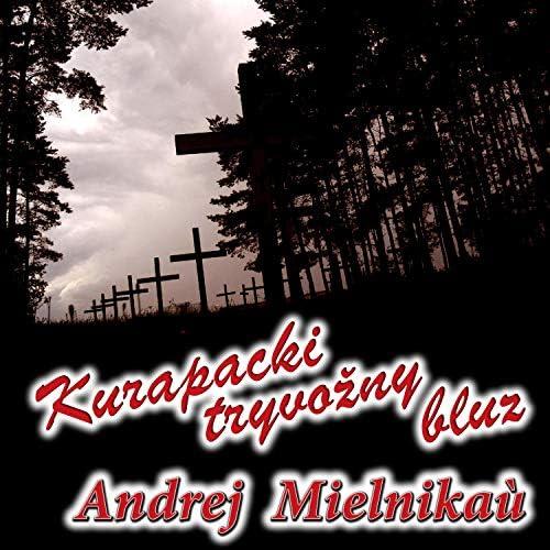 Andrej Mielnikaù