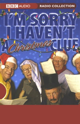I'm Sorry I Haven't a Christmas Clue                   By:                                                                                                                                 Tim Brooke-Taylor,                                                                                        Humphrey Lyttelton,                                                                                        Barry Cryer,                   and others                          Narrated by:                                                                                                                                 Tim Brooke-Taylor,                                                                                        Barry Cryer,                                                                                        Graeme Garden                      Length: 2 hrs and 14 mins     73 ratings     Overall 4.6