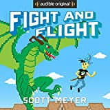 Fight and Flight: Magic 2.0, Book 4