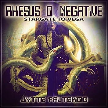 Rhesus O Negative (Stargate to Vega)