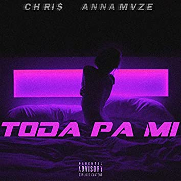 Toda Pa Mi (feat. Anna Mvze)