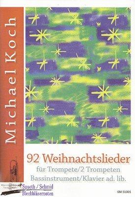 KOCH Michael 92 Weihnachtslieder (Trompete/2 Trompeten.Bassinstrument/Klavier ad lib)