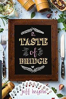 A Taste of Bridge by [Jeef Bayone]