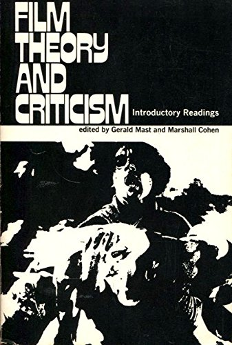Film theory and criticism;: Introductory readings
