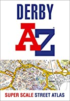 Derby A-Z Super Scale Street Atlas: A4 Paperback
