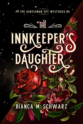 The Innkeeper's Daughter (1) (The Gentleman Spy Mysteries)