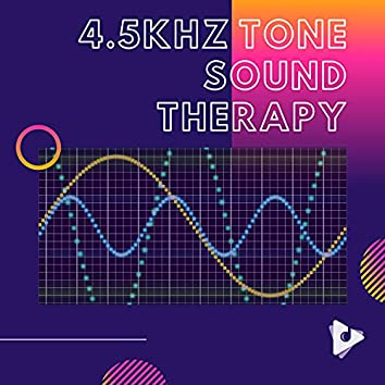 4.5kHz Tone Sound Therapy