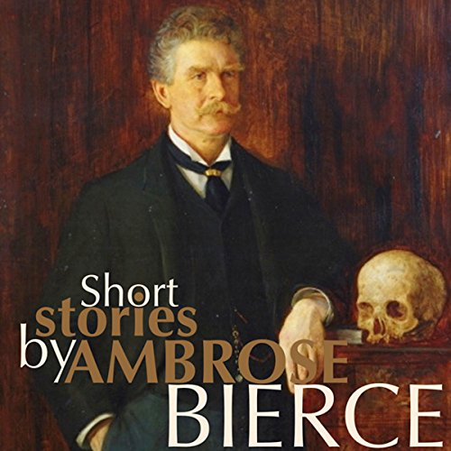 Short Stories by Ambrose Bierce audiobook cover art