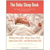 The Baby Sleep Book: The Complete Guide to a Good Night's Rest for the Whole Family (Sears Parenting Library)