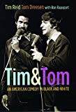 Tim and Tom: An American Comedy in Black and White