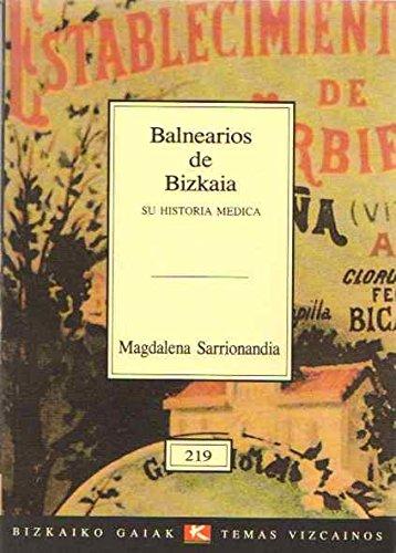 Balnearios de Bizkaia. Su historia médica