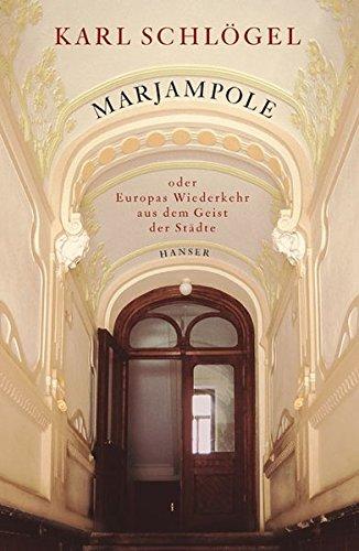 Marjampole: oder Europas Wiederkehr aus dem Geist der Städte