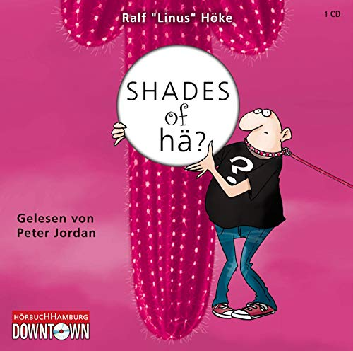 Shades of hä?: 1 CD