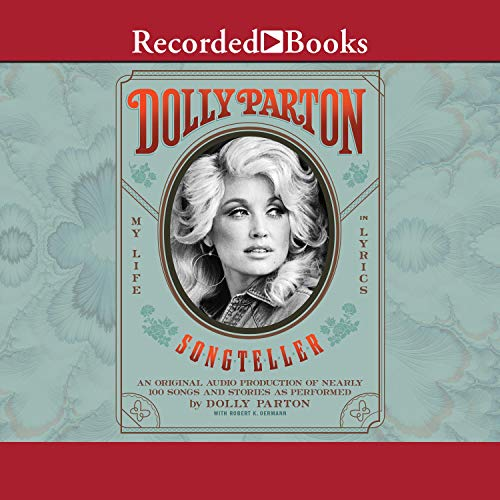 Dolly Parton, Songteller Audiobook By Dolly Parton cover art