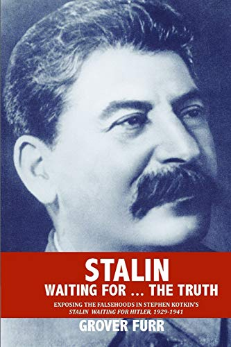 Stalin Waiting For ... The Truth!