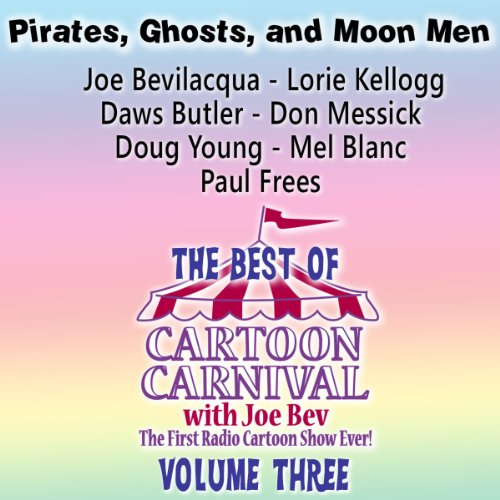 The Best of Cartoon Carnival, Volume 3 audiobook cover art